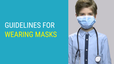 Guidelines for Wearing Masks