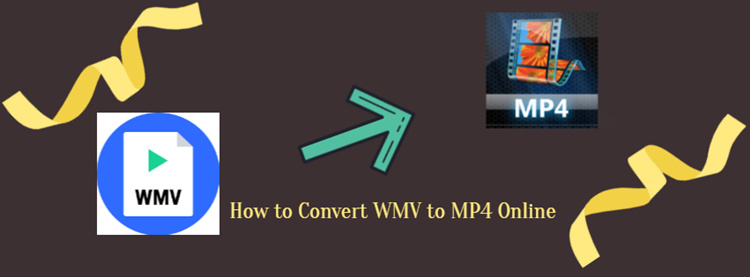 How to Convert WMV to MP4 Online