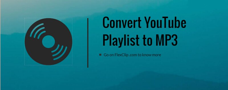 The post convert YouTube playlist to MP3