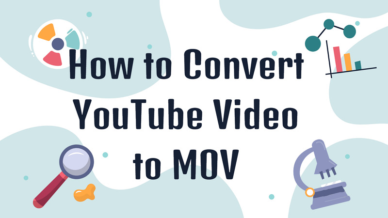 a post of convert YouTube to MOV