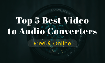 5 best video to audio converters