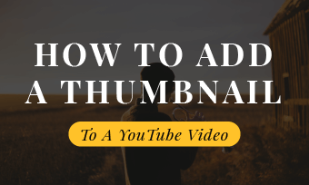 add a thumbnail to a youtube video