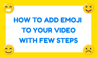 add emojis to video