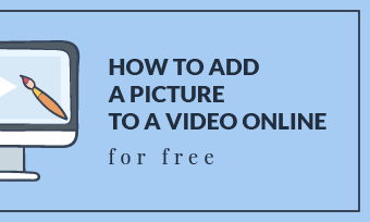 add picture to video