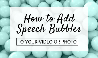 add speech bubbles to video