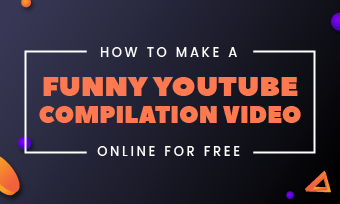 create youtube compilation video