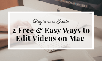 edit videos on mac