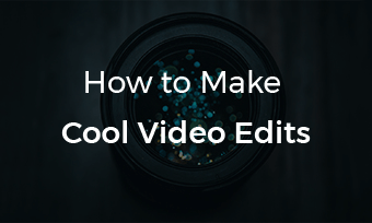 how to edit a video
