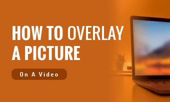 how to overlay a picture on a video