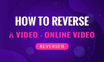how to reverse a video