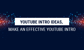 idea make youtube intro