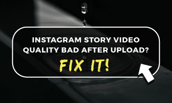 instagram story video quality bad