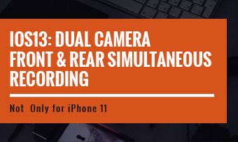 ios13 dual camera film in the real time