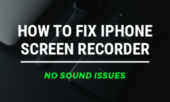 iphone screen recorder no sound