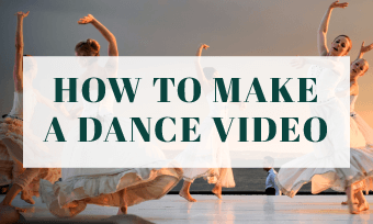 make a dance video