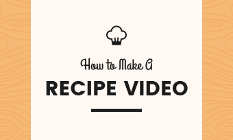 make a recipe video