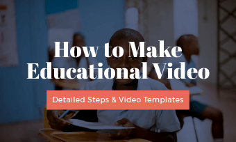 make educational video