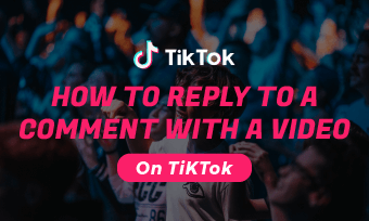 reply a comment with a video on tiktok