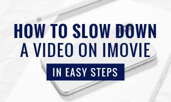 slow down a video on imovie