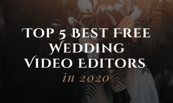 wedding video editors