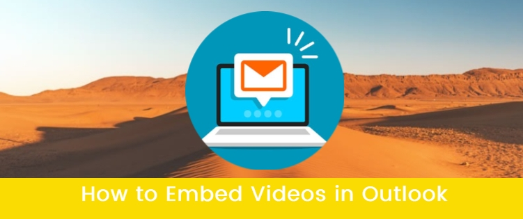 How to Embed Videos in Outlook Email