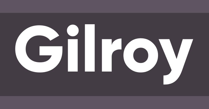 Best Fonts for Video: Gilroy Bold