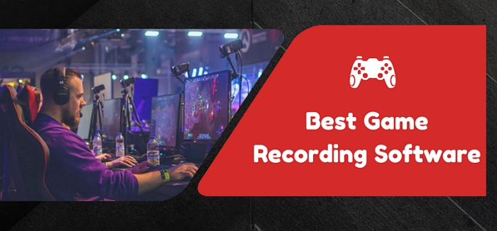 5 Best Game Recording Software
