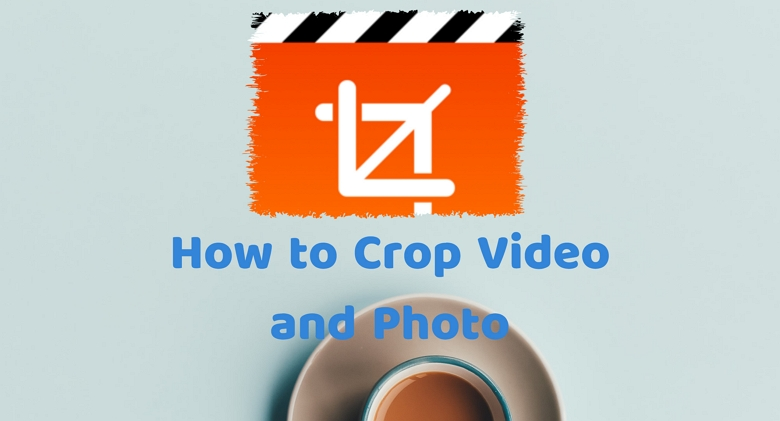How to Crop Video and Photo Online