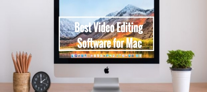 Best Video Editor for Mac