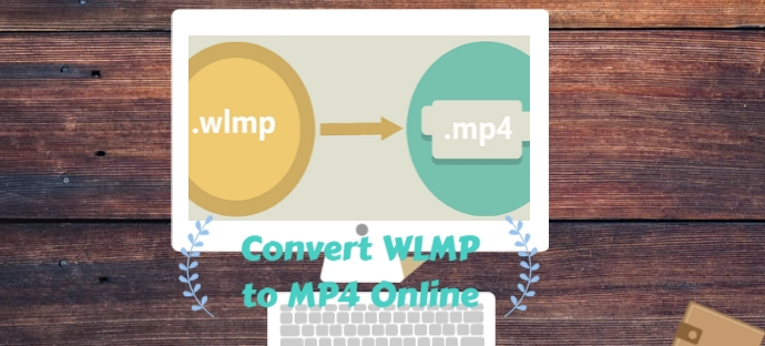 How to Convert WLMP to MP4 Online